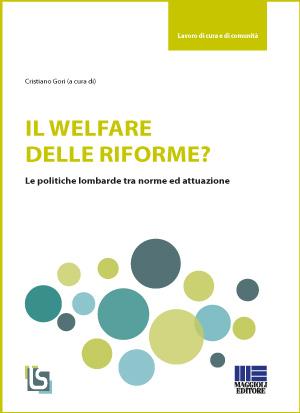 L'analisi della X legislatura. Il welfare delle riforme?